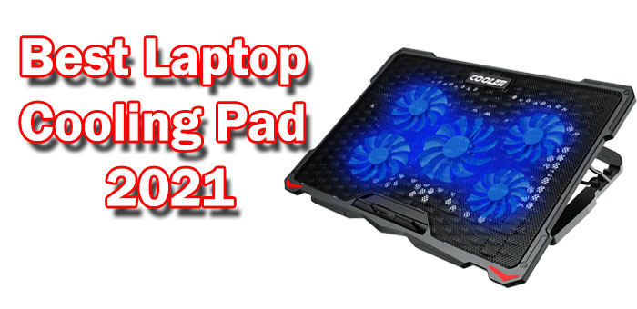 Best Laptop Cooling Pad 2021